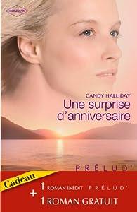 Une surprise d'anniversaire - Les amants réunis par Candy Halliday