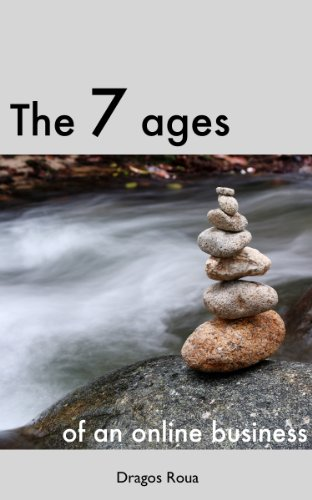 The 7 Ages Of An Online Business (English Edition)