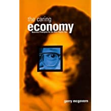 Caring Economy: Internet Business Principles by Gerry McGovern (1999-05-04)