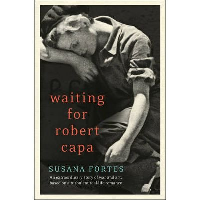 [(Waiting for Robert Capa)] [Author: Susana Fortes] published on (May, 2012)