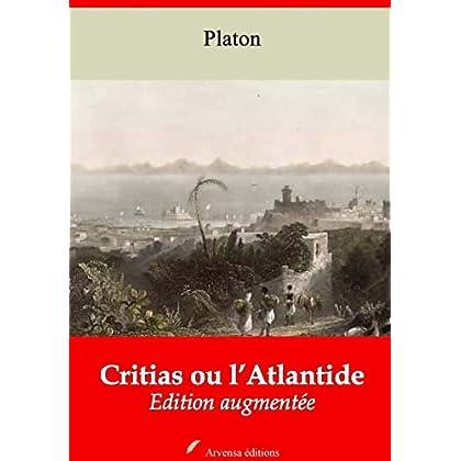 Critias ou l'Atlantide – suivi d'annexes: Nouvelle édition 2019