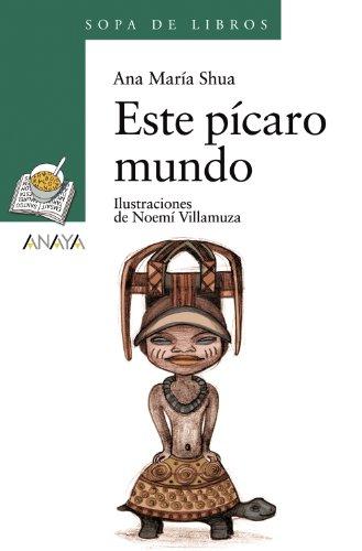 Este pícaro mundo (Literatura Infantil (6-11 Años) - Sopa De Libros)