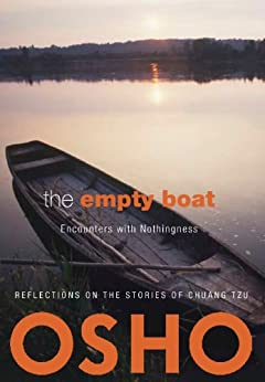 The Empty Boat: Encounters with Nothingness (OSHO Classics) de [Osho]