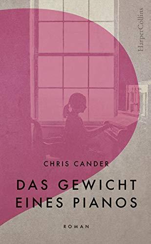 Buchseite und Rezensionen zu 'Das Gewicht eines Pianos' von Chris Cander