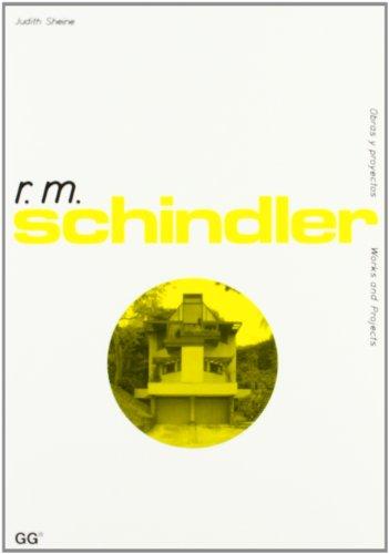 R.M. Schindler (Obras y Proyectos)
