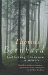 Gathering Evidence by Thomas Bernhard (2003-03-06)