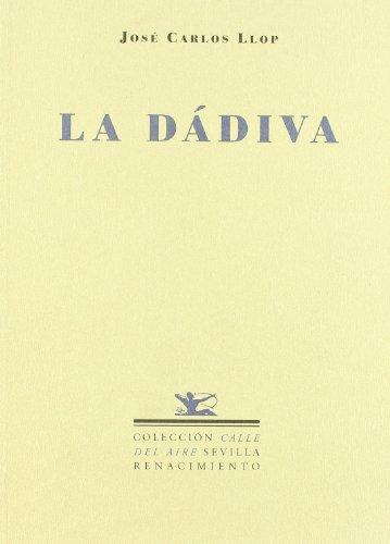 Dadiva (Calle del Aire) por José Carlos Llop