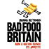Bad Food Britain: How A Nation Ruined Its Appetite