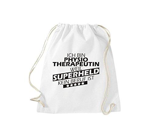 Shirtstown Turnbeutel Ich bin Physiotherapeutin, weil Superheld kein Beruf ist weiss
