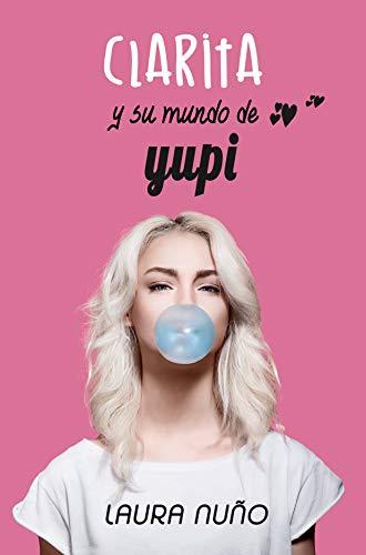 Clarita y su mundo de Yupi, Laura Nuño (rom) 41euHDwUrOL