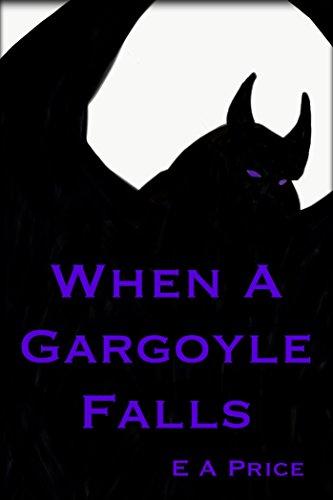 When a Gargoyle Falls (Gargoyles Book 7)