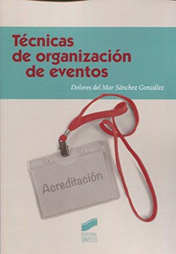 Técnicas de organización de eventos (Ceremonial y protocolo)