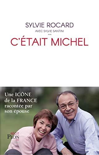 C'était Michel (French Edition)