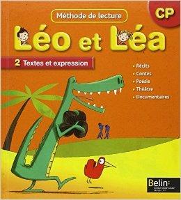 Méthode de lecture CP Léo et Léa : Tome 2, Textes et expression, programmes 2008 de Michelle Sommer,Laurence Gaudin,Marion Piffaretti (Illustrations) ( 3 juin 2009 )