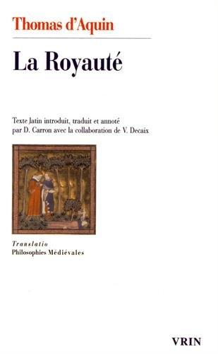 La Royauté, au roi de Chypre par Thomas d'Aquin