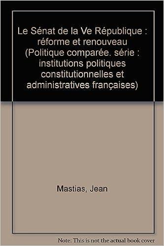 Lire un Le Sénat de la Ve République : réforme et renouveau pdf, epub