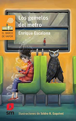 Los gemelos del metro (El Barco de Vapor Naranja) por Enrique Escalona