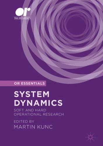 System Dynamics: Soft and Hard Operational Research (OR Essentials)