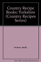 Country Recipe Books: Yorkshire