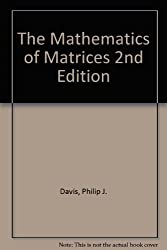 The Mathematics of Matrices 2nd Edition