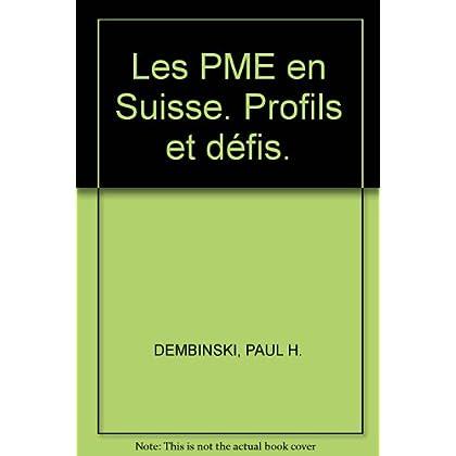 Les PME en Suisse. Profils et défis.