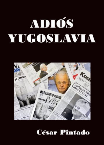 Adiós Yugoslavia por César Pintado