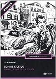 Bonnie e Clyde. Fino alla fine della strada