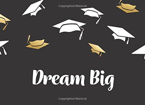 Dream Big: Class of 2018 Guest Book: Graduation Hats, 150 Pages, 8.25