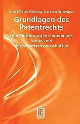 Grundlagen des Patentrechts: