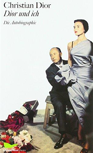 Dior und ich: Die Autobiographie (SchirmerMosel Literatur) Buch-Cover