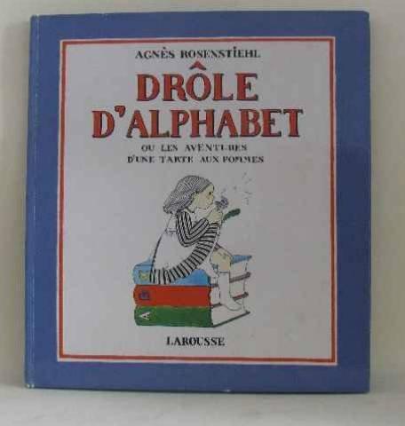 Drle d'alphabet ou les Aventures d'une tarte aux pommes