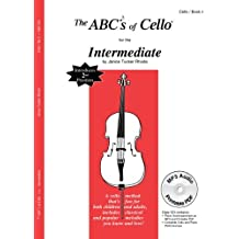 The ABCs of Cello for the Intermediate, Book 2 (Book & CD) by Janice Tucker Rhoda (2012-03-15)