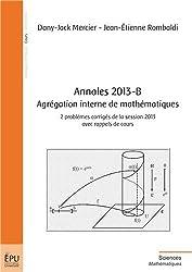 Annales 2013-B Agrégation interne de mathématiques