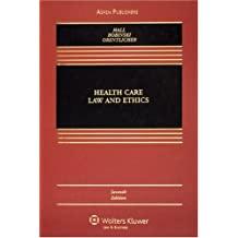 Health Care Law and Ethics (Casebook Series) by Mark A. Hall (2007-10-11)