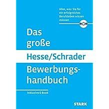 Hesse/Schrader: Das große Hesse/Schrader Bewerbungshandbuch + eBook