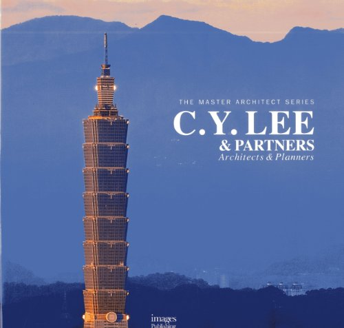 C.Y. Lee & Partners: Architects & Planners: Architects and Planners (Master Architect Series VI)