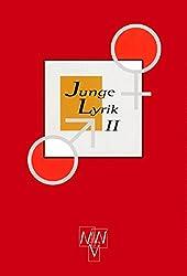 Junge Lyrik / 50 Dichterinnen und Dichter: Junge Lyrik / Junge Lyrik 2: 50 Dichterinnen und Dichter