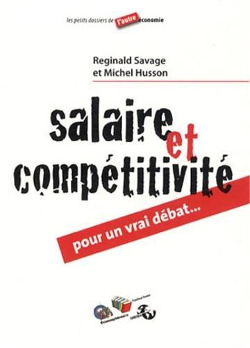 Salaire et compétivité, pour un vrai débat