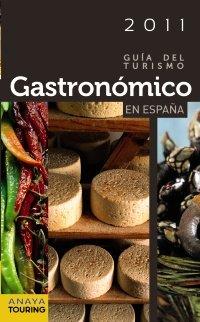 Guía del Turismo Gastronómico en España (2011) (Guías Touring)