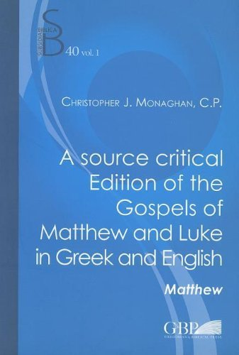 a-source-critical-edition-of-the-gospels-of-matthew-and-luke-in-greek-and-english-by-christopher-j-m