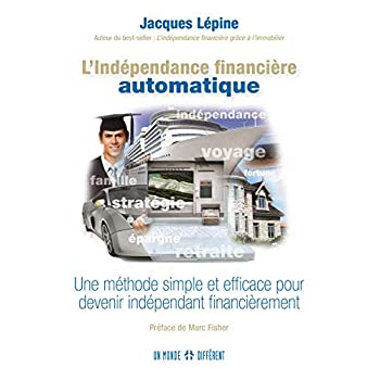 L'indépendance financière automatique