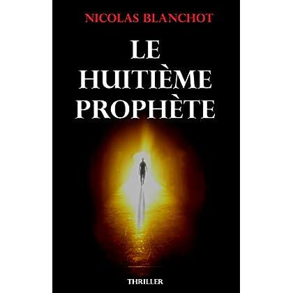 Le Huitième Prophète: Celui qui attend dans l'ombre