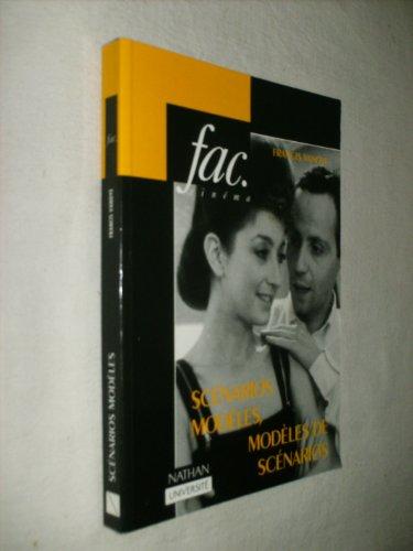Scénarios modèles, modèles de scénarios par Francis Vanoye