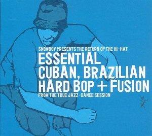 (The Return Of The Hi-Hat (Essential Cuban, Brazilian Hard Bop + Fusion))