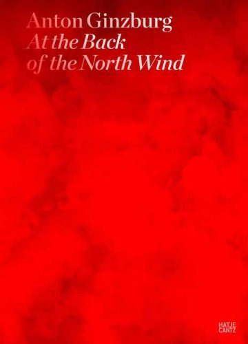 Anton Ginzburg: At the Back of the North Wind by Jeffrey Kastner (2013-02-28)