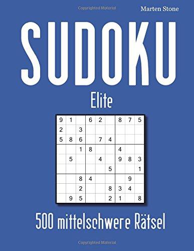 SUDOKU Elite: 500 mittelschwere Sudoku
