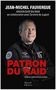 Patron du Raid: Face aux attentats terroristes (SOCIETE)