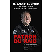 Patron du Raid: Face aux attentats terroristes