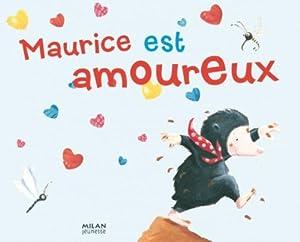"""Afficher """"Maurice est amoureux"""""""