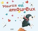 Maurice est amoureux